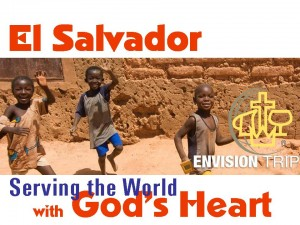 El Salvador Serving the world with Gods heart