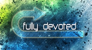 Fully Devoted 2 banner