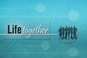 Life Together basic copy
