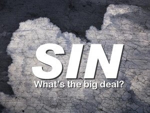 Sin-Whats the Big Deal