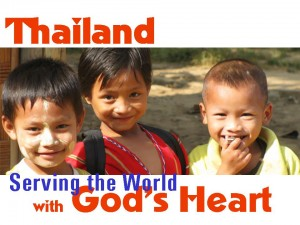 Thailand serving the world with Gods heart