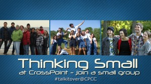 Thinking Small at CrossPoint copy